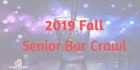 Fall 2019 Senior Bar Crawl tickets