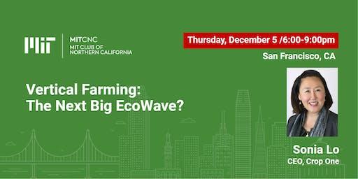 Vertical Farming: The Next Big EcoWave?
