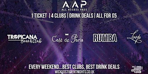 AAP – ALL ACCESS PASS CLUB CRAWL   4 VENUES 1 TICKET + Drink Deals