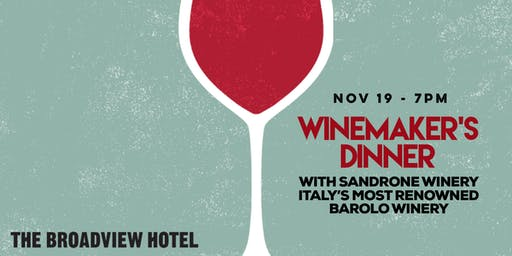 Winemaker's Dinner - Sandrone Winery x The Broadview Hotel