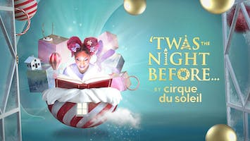 """'Twas The Night Before"" by Cirque du Soleil"
