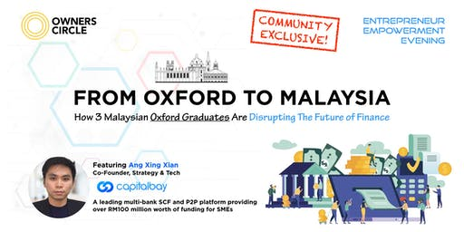 How 3 Malaysian Oxford Graduates Are Disrupting The Future of Finance