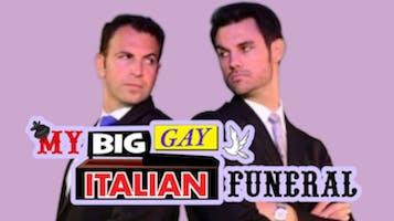 """My Big Gay Italian Funeral"""