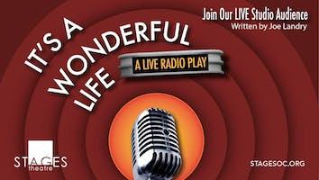 """It's a Wonderful Life"": A Live Radio Play"