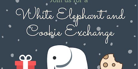 White Elephant, Cookie Exchange and Ugly Sweater Contest! tickets