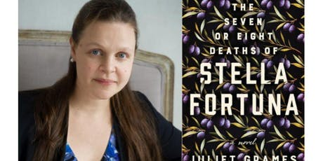 The Seven or Eight Deaths of Stella Fortuna Author Juliet Grames Talk tickets