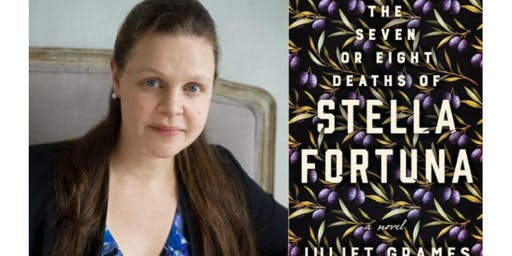 The Seven or Eight Deaths of Stella Fortuna Author Juliet Grames Talk