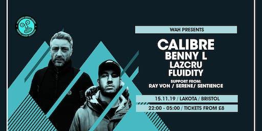 WAH x Wide Eyes: Calibre | Benny L | Lazcru | Fluidity | Ray Von