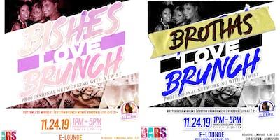 BISHES & BROS LOVE BRUNCH