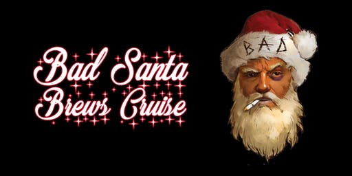 Bad Santa Brews Cruise