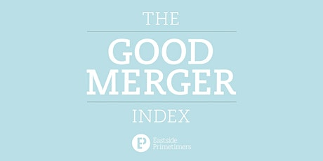 Publication Launch: Good Merger Index, January 29th 2020 tickets