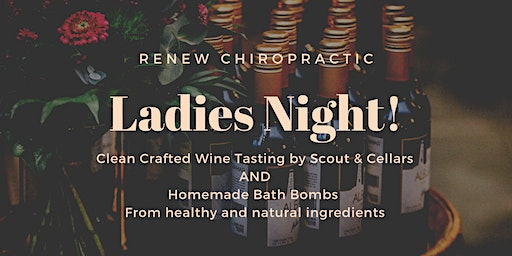 Ladies Night - Clean Crafted Wine Tasting and Homemade Bath Bombs