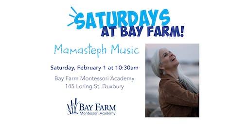 Mamasteph Music - Saturdays at Bay Farm