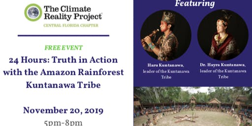 24 Hrs: Truth in Action with the Amazon Rainforest Kuntanawa Tribe
