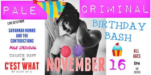 Pale Criminal, Garage Baby and Savannah Munro & The Contradictions!