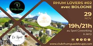 RHUM LOVERS #02