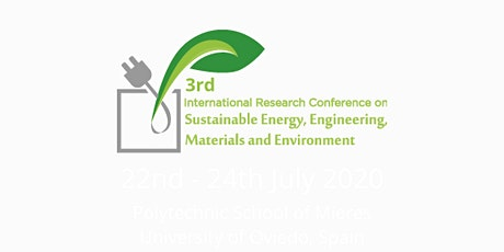 3rd Conference on Sustainable Energy, Engineering, Materials & environment entradas