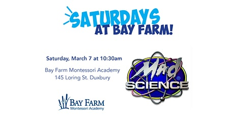 Mad Science - Saturdays at Bay Farm tickets