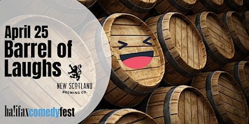 Barrel of Laughs - Saturday, April 25