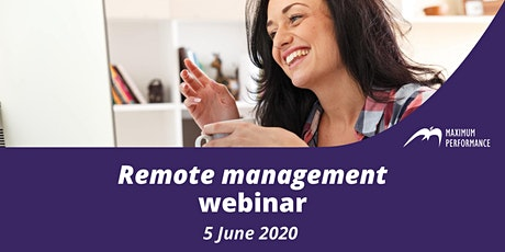 Remote Management - Webinar (5th June 2020) tickets