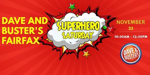 D&B Fairfax Superhero Saturday