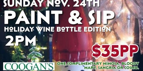 Paint and sip..and sip and paint! Holiday wine bottle edition tickets