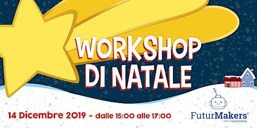Workshop tecnologico di Natale (7-14 anni)