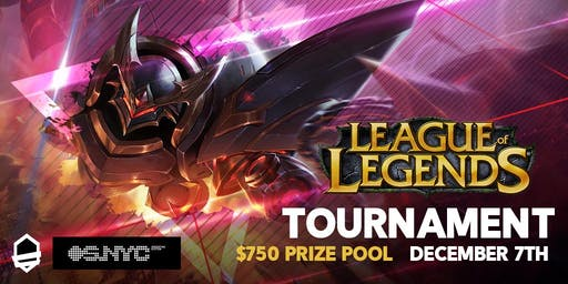 NYC $750 League of Legends Tournament