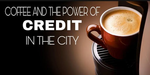 COFFEE AND THE POWER OF CREDIT