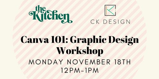 Canva 101: Graphic Design Workshop