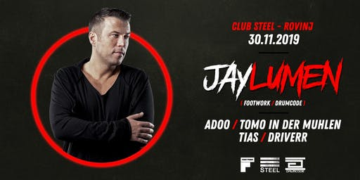 TechnoSteel Party at #SteelRovinj with Jay Lumen + guests