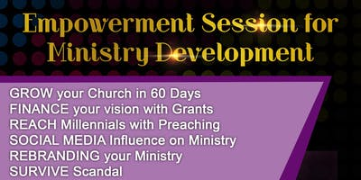 Premier Empowerment Session for Ministry Development with Dinner Included