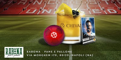 CHIVAS SOUR LEAGUE - RABONA - PANE E PALLONE