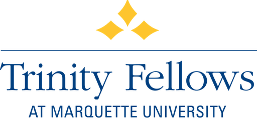 Marquette Trinity Fellows Agency Celebration and Information Session