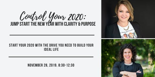 Control Your 2020 with Tracy Teskey & Kyley Paul