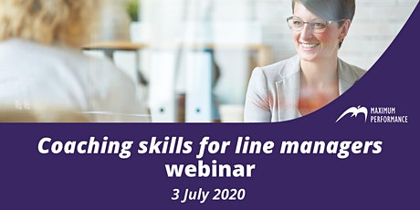 Coaching skills for line managers - Webinar (3rd July 2020) tickets