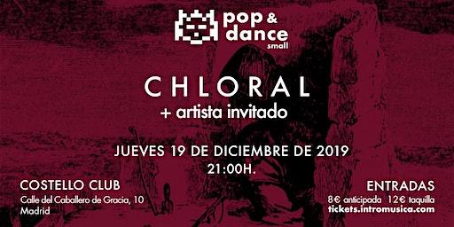 Chloral + artista en Pop&Dance Small / Madrid, Costello Club
