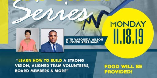 EQUIP, ELEVATE & EMPOWER YOU SERIES : How to build a strong vision, team ..