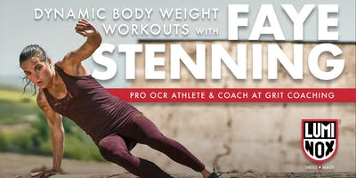Dynamic Body Weight Workouts w/ Faye Stenning - SESSION 3