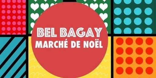 BEL BAGAY : Marché de Noel 2019