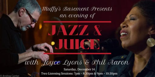 An Evening of Jazz and Juice with Joyce Lyons and Phil Aaron