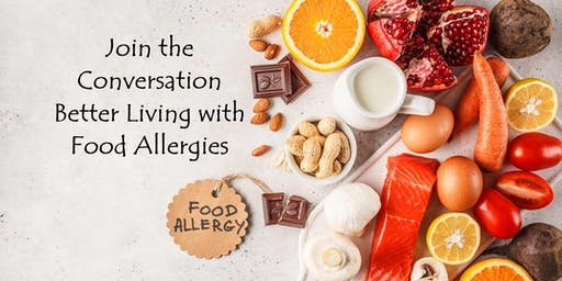 Better Living w/Food Allergies: Roundtable Conversation