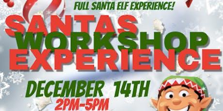 Santa's Workshop  - FULL ON ELF EXPERIENCE tickets