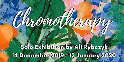 Opening Reception: Chromotherapy Solo Show by Ali Rybczyk