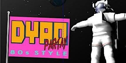 DYAO ParTay-Tay, 80s STYLE!
