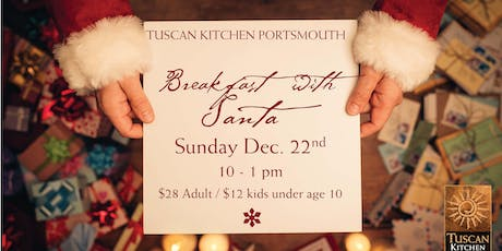 Tuscan Kitchen Portsmouth | Breakfast with Santa tickets