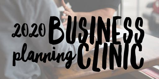 2020 Business Planning Clinic
