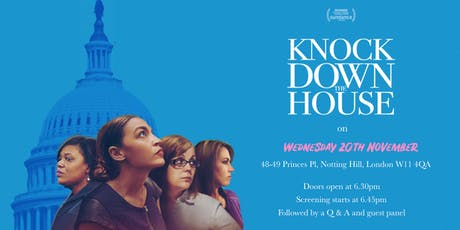 Knock Down The House- Screening + Panel Discussion SECOND HOME tickets