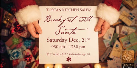 Tuscan Kitchen, Salem | Breakfast with Santa tickets