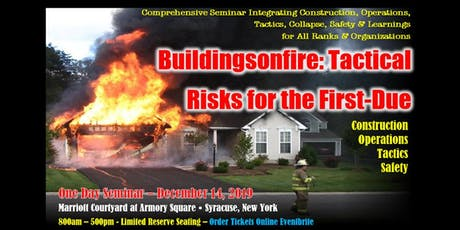 Buildingsonfire: Tactical Risks for the First-Due Seminar tickets